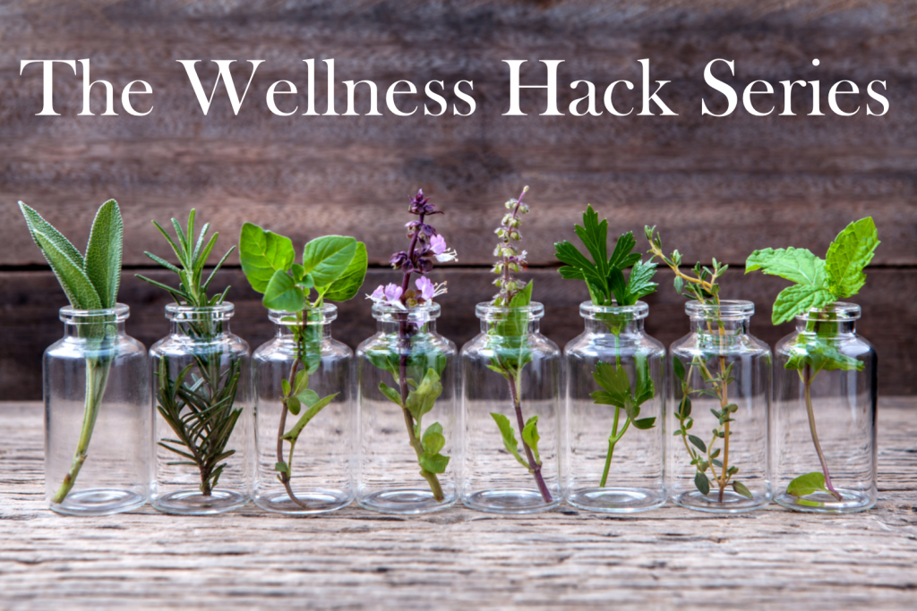 Wellness Hack Series